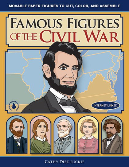 Articulated Paper Dolls of famous people in American Civil War history - history crafts